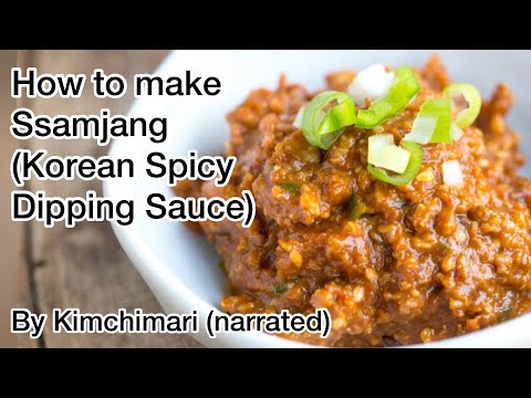 How to make Ssamjang and ways to eat it