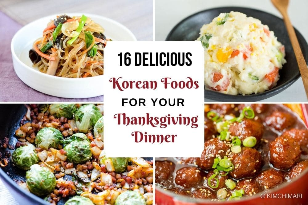 16 Korean Recipes For Thanksgiving Dinner Kimchimari