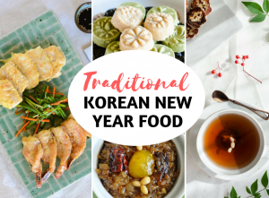 Korean New Year Food - Traditional and Authentic