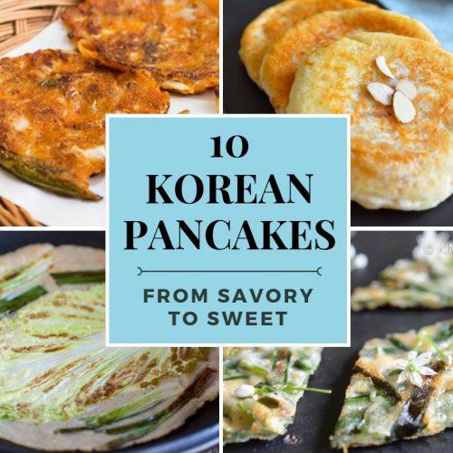 10 Korean Pancakes Savory to Sweet