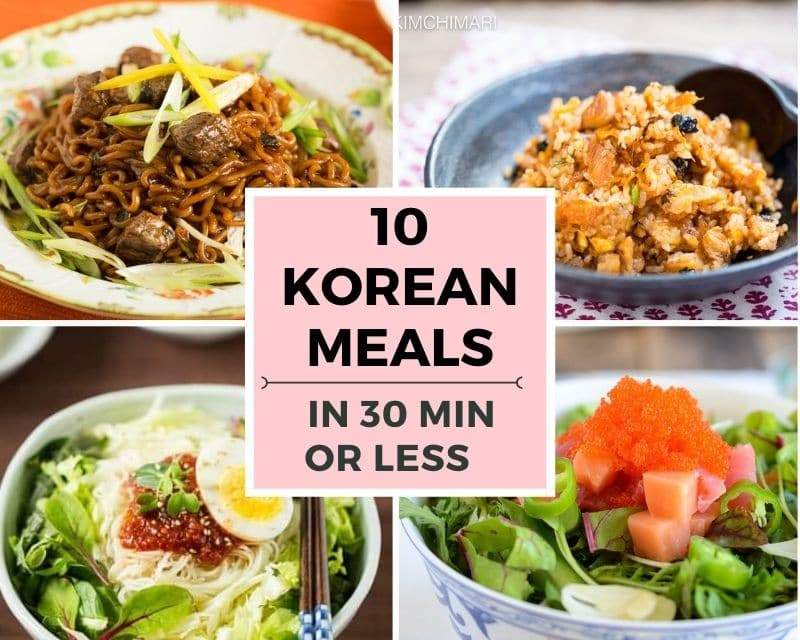 collage image of Korean meals in under 30 minutes